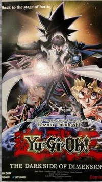 Yu-Gi-Oh! Movie: The Dark Side of Dimensions' Premieres